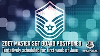 Air Force Master Sergeant (20E7) promotion board rescheduled due to COVID-19 restrictions