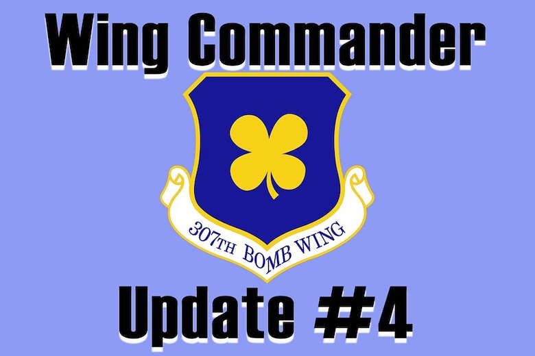 Graphic of bomb wing patch with words 307th Bomb Wing Commander update number four.