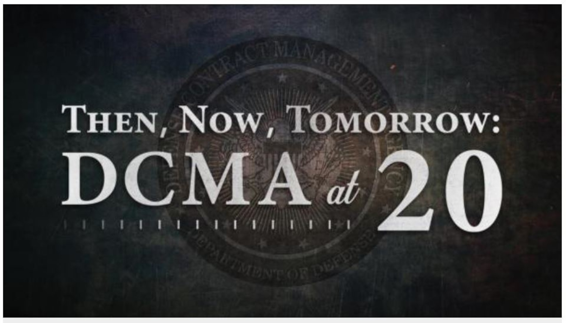 """Graphic reads """"Then, Now, Tomorrow: DCMA at 20."""