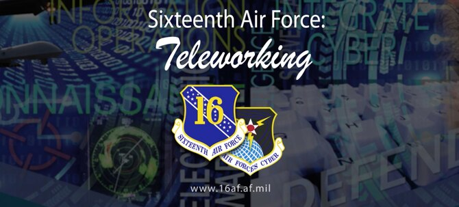 Sixteenth Air Force Telework Photo