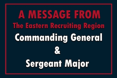 COVID-19 Message update from The Eastern Recruiting Region Commanding General and Sergeant Major