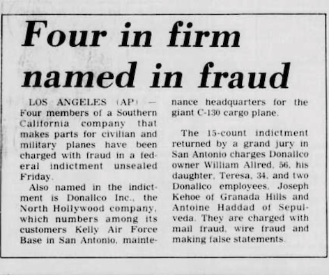 By 1987, Office of Special Investigations' Operation EAGLE FLIGHT actions led to multiple company indictments to include Donallco Inc., employees being indicted on mail fraud, wire fraud and making false statements. Pictured is a Jan. 31, 1987 newspaper article regarding the fraud scheme. (Port Arthur News Newspaper)