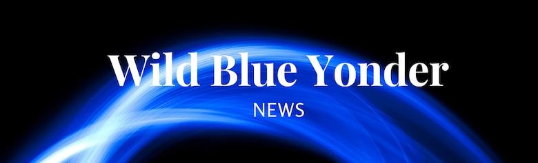 Wild Blue Yonder News