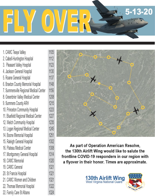 As part of Operation American Resolve, the 130th Airlift Wing would like to salute the frontline COVID-19 responders in our region with a flyover in their honor. Times are approximate.(U.S. Air National Guard graphic by Master Sgt. Eugene Crist)