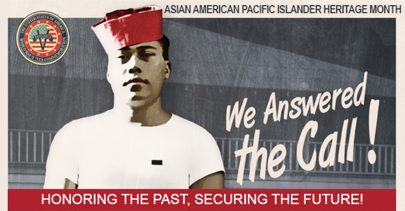 """May is Asian American Pacific Islander month. This year's theme for AAPI is """"We Answered the Call,"""" recognizing selfless service and sacrifice made by Asian Americans and Pacific Islanders. (Defense Equal Opportunity Management Institute graphic)"""