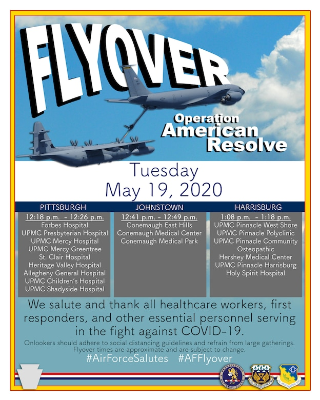 The Pennsylvania Air National Guard will present an aircraft flyover in the Pittsburgh, Johnstown and Harrisburg areas Tuesday, May 19, as part of Operation American Resolve, a nationwide salute to all those supporting COVID-19 response efforts. (U.S. Air National Guard courtesy photo)
