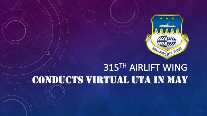315th AW conducts virtual UTA in May
