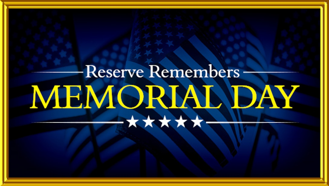 Graphic honors Air Reserve members for Memorial Day
