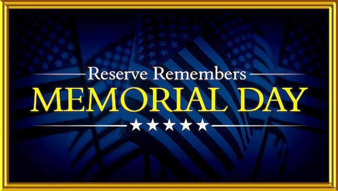 Graphic honors Air Reserve members for Memorial Day