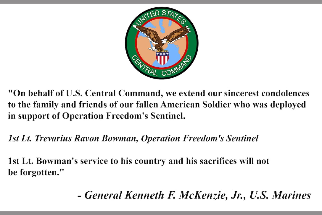 """On behalf of U.S. Central Command, we extend our sincerest condolences to the family and friends of our fallen American Soldier who was deployed in support of Operation Freedom's Sentinel. 