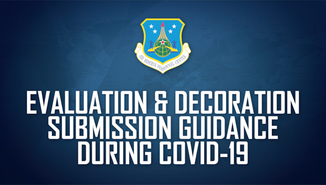 Evaluation & Decoration Submission Guidance During COVID-19 graphic.