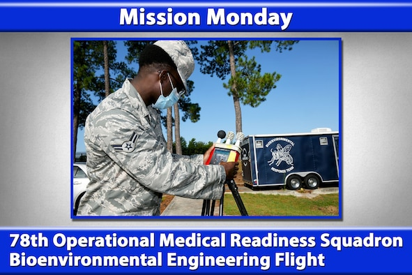Mission Monday: 78th Operational Medical Readiness Squadron Bioenvironmental Engineering