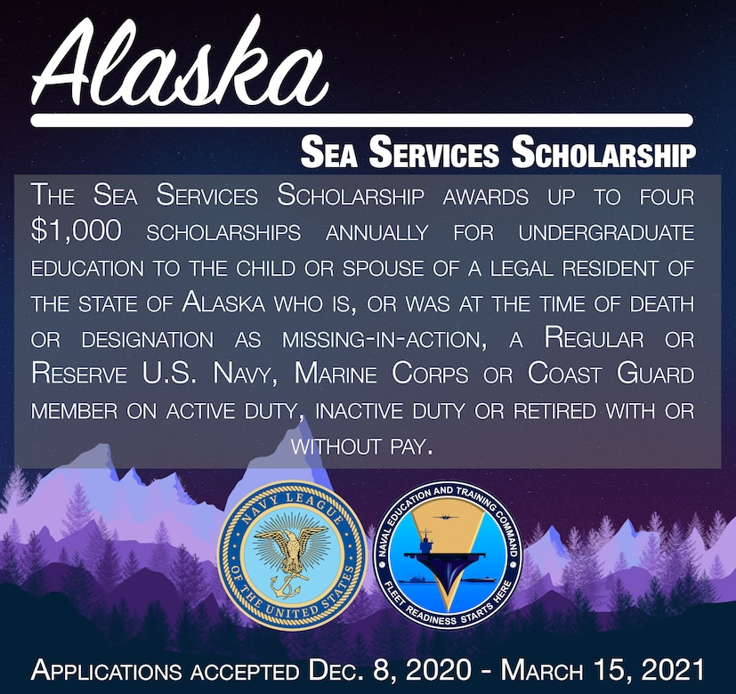 201102-N-N0443-1001 (Nov. 2, 2020) PENSACOLA, Fla. -- The Navy League and Naval Education and Training Command (NETC) announced Nov. 2 the requirements and solicited applications for the Alaska Sea Services Scholarships for academic year 2021-2022. (U.S. Navy graphic by Mass Communication Specialist 2nd Class Derien Luce)