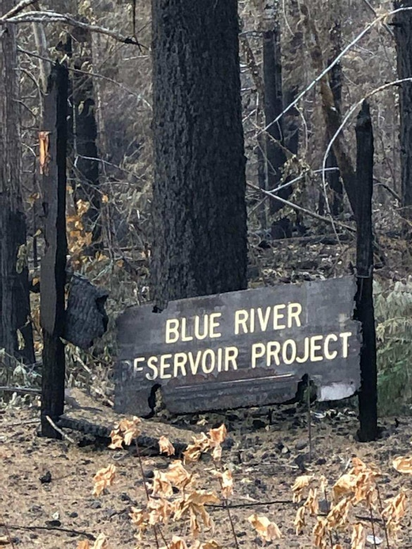 Holiday Farm wildfire burned the Blue River Reservoir Project sign to the ground.