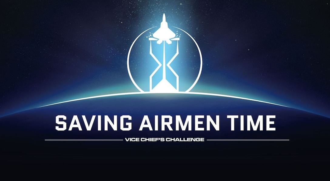 The 2020 Vice Chief's Challenge launched in February with a focus on working faster and smarter, and finding innovative ways to give Airmen back their time.