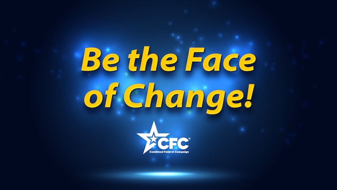 """Graphic depicting """"Be the Face of Change"""" in yellow lettering on a dark blue background."""