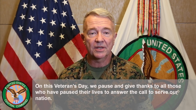 """On this Veteran's Day, we pause and give thanks to all those who have paused their lives to answer the call to serve our nation."" Gen. Kenneth F. McKenzie, commander of U.S. Central Command, sends a greeting to veterans."