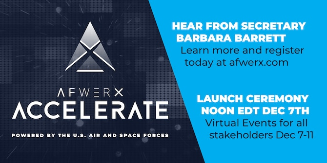 AFWERX is announcing the inaugural Accelerate event being held virtually Dec. 7 to 11. The event will highlight how AFWERX is institutionalizing air and space innovation across the Department of the Air Force. (U.S. Air Force courtesy graphic)