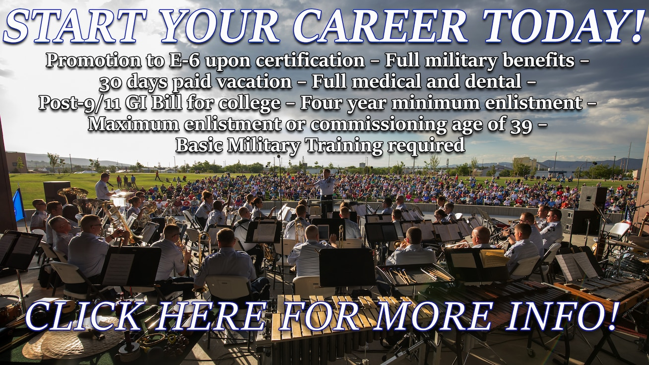 "This is a general graphic listing the benefits of a military career with the Air Force Academy Band. The background is a photo of the band performing outdoors in blue summer dress uniforms in front of a large colorful crowd on a grassy field. The graphic reads: ""Start your career today! Promotion to E-6 upon certification – Full military benefits – 30 days paid vacation – Full medical and dental – Post-9/11 GI Bill for college – Four year minimum enlistment – Maximum enlistment or commissioning age of 39 – Basic Military Training required."" It also invites you to click on it for more info."