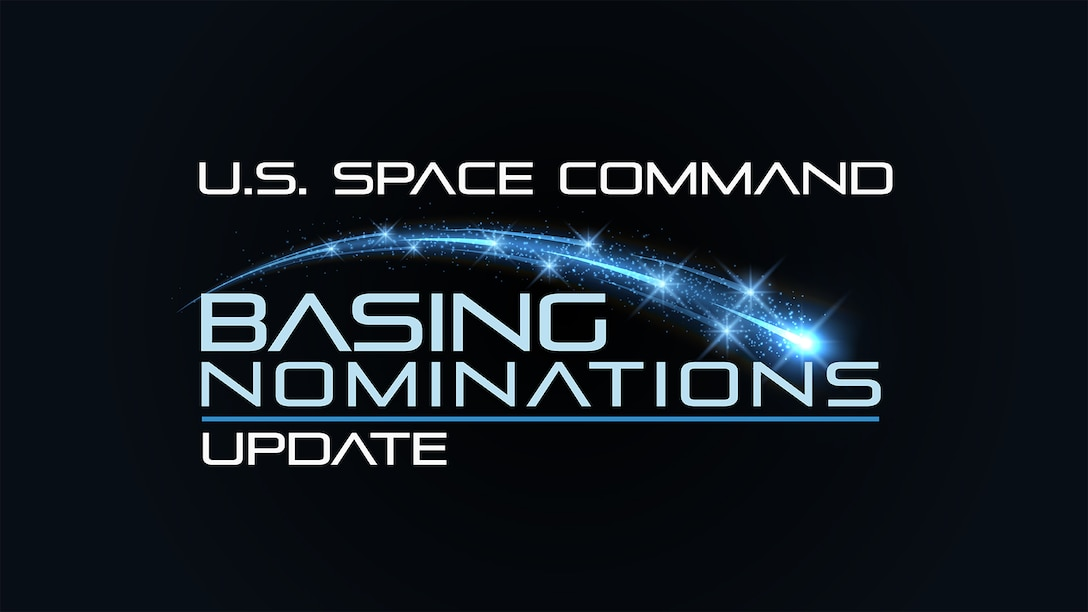 "U.S. Space Command Basing Nomination Update Graphic. (U.S. Air Force Graphic by Rosario ""Charo"" Gutierrez)"