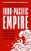 Review of Rory Medcalf's Indo-Pacific Empire