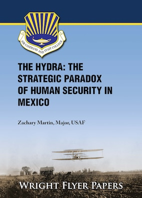 The Hydra: The Strategic Paradox of Human Security in Mexico