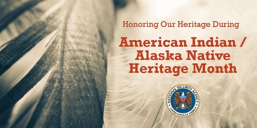 NSA American Indian/Alaska Native Heritage Month