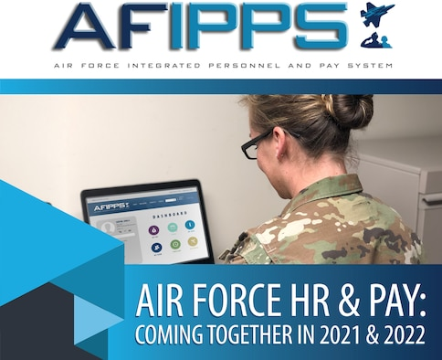 The Air Force Integrated Personnel and Pay System is designed to improve financial management and human resources processes for Total Force Airmen.
