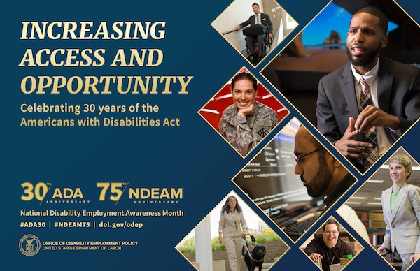 """October is National Disability Employment Awareness Month, an observance tied to the Army's commitment to a diverse and inclusive workforce. The theme, """"Increasing Access and Opportunity,"""" promotes educating employees and hiring authorities about disability employment issues and celebrating the many and varied contributions of workers with disabilities."""