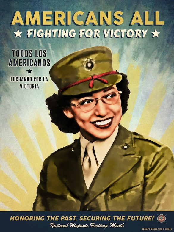 Depicted in the poster is Sergeant Consuelo Mary Hartsell. She left the service in 1946. The sisters were sent to boot camp at Camp Lejeune in North Carolina, the only sisters and the only Latinos in the camp. Both were assigned office jobs at the Depot of Supplies of the 1st Marine Division in San Francisco. Hartsell was assigned a desk job overseeing supplies shipped to and from overseas.She was awarded American Campaign and World War II victory medals, as well as recognition for her honorable service.We celebrate her in correlation with National Hispanic Heritage Month, formerly known as Hispanic Heritage Week, has been celebrated for more than 50 years and dates back to 1968. In 1988, during the President Ronald Reagan administration the observance period, that was once only a week extended to a month and received its new name. Since then, National Hispanic Heritage Month begins every 15th of September and ends the 15th of October. During this month members pay respect to the Americans who sacrificed themselves for this nation.