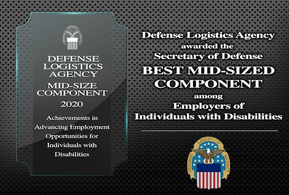 Graphic depicts 40th Annual Secretary of Defense Disability Awards and DLA's honor of winning the best mid-sized component award.
