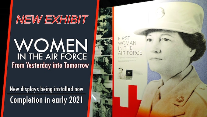 Illustration including a picture of the exhibit panel for the First Woman in the Air Force display. Includes the words: New Exhibit; Women in the Air Force; From Yesterday into Tomorrow; New displays being installed now; Completion in early 2021.