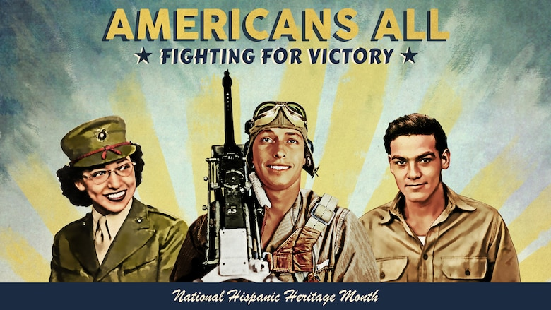 """Hispanic American Heritage Month is observed annually from Sept. 15 to Oct. 15. This year's theme was """"Honoring the Past, Securing the Future,"""" and recognized the accomplishments of Hispanic-Americans to the U.S. armed forces in World War II. (Graphic by Defense Equal Opportunity Management Institute)"""