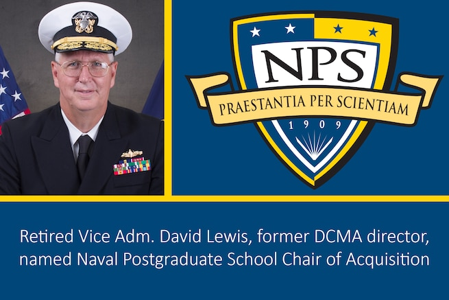 Graphic showing Retired Navy Vice Adm. David Lewis on one side, the Navy Postgrad School logo on the other.