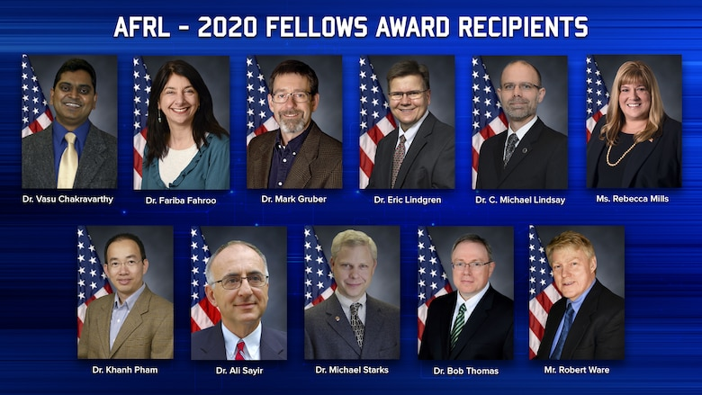 The Air Force Research Laboratory Fellows program recognizes outstanding scientists and engineers in three categories:  research achievements, technology development and transition achievements, or program and organizational leadership. The 2020 AFRL Fellows are (from left to right, top to bottom): Dr. Vasu Chakravarthy, Dr. Fariba Fahroo, Dr. Mark Gruber, Dr. Eric Lindgren, Dr. C. Michael Lindsay, Ms. Rebecca Mills, Dr. Khanh Pham, Dr. Ali Sayir, Dr. Michael Starks, Dr. Robert Thomas and Mr. Robert Ware. (U.S. Air Force Photo Illustration/Patrick Londergan)
