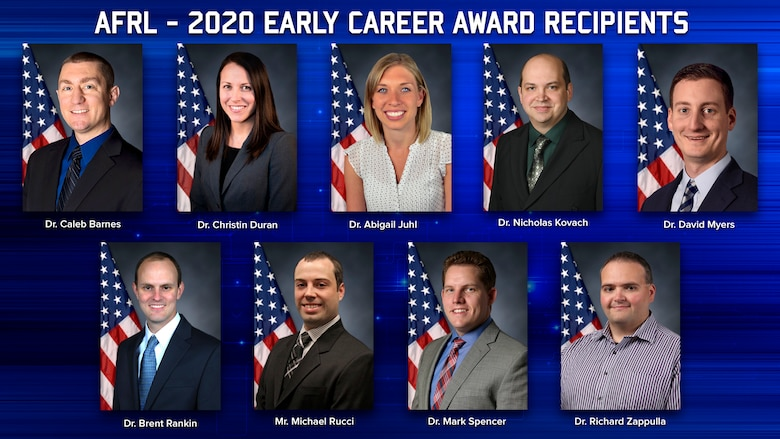 The winners of the 2020 Air Force Research Laboratory Early Career Awards are Dr. Caleb Barnes, Dr. Christin Duran, Dr. Abigail Juhl, Dr. Nicholas Kovach, Dr. David Myers, Dr. Brent Rankin, Mr. Michael Rucci, Dr. Mark Spencer and Dr. Richard Zappulla. (U.S. Air Force Photo Illustration/Patrick Londergan)