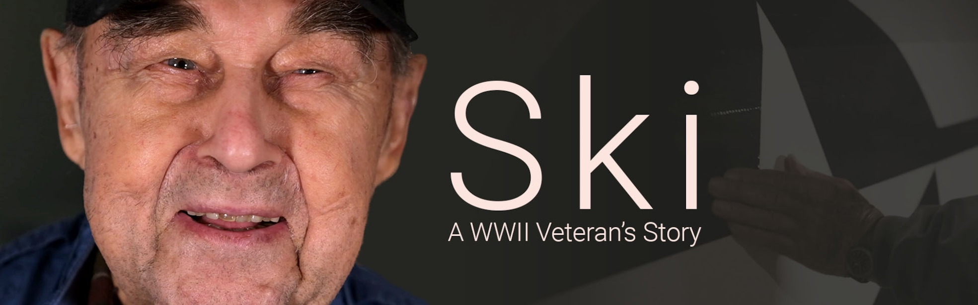 Ski a WWII Veteran's Story next to an elderly man's face.