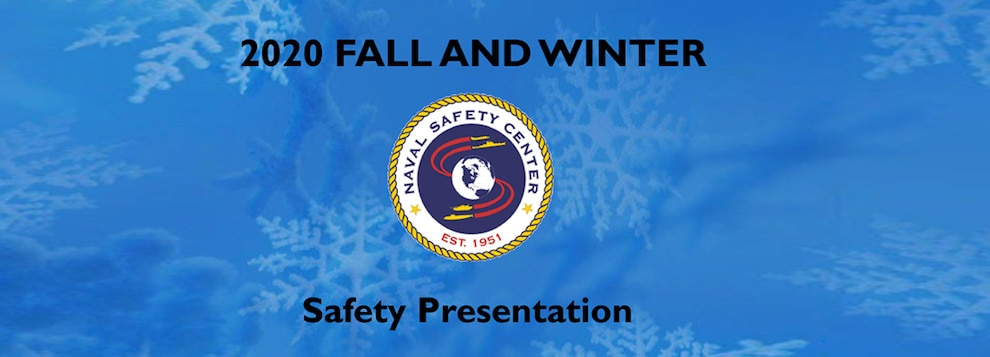 2020 Fall/Winter Safety Presentation