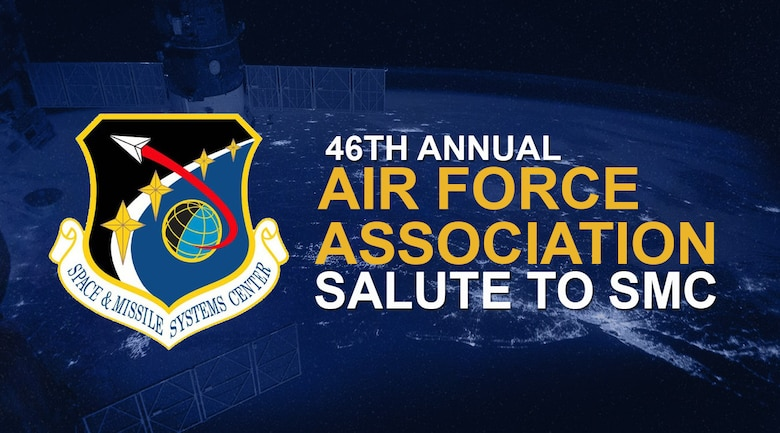 Members of the Space and Missile Systems Center (SMC) and the 61st Air Base Group gathered to celebrate the accomplishments of fifteen recipients during the 46th annual Air Force Association Salute to SMC. (U.S. Space Force graphic by Chip Pons)