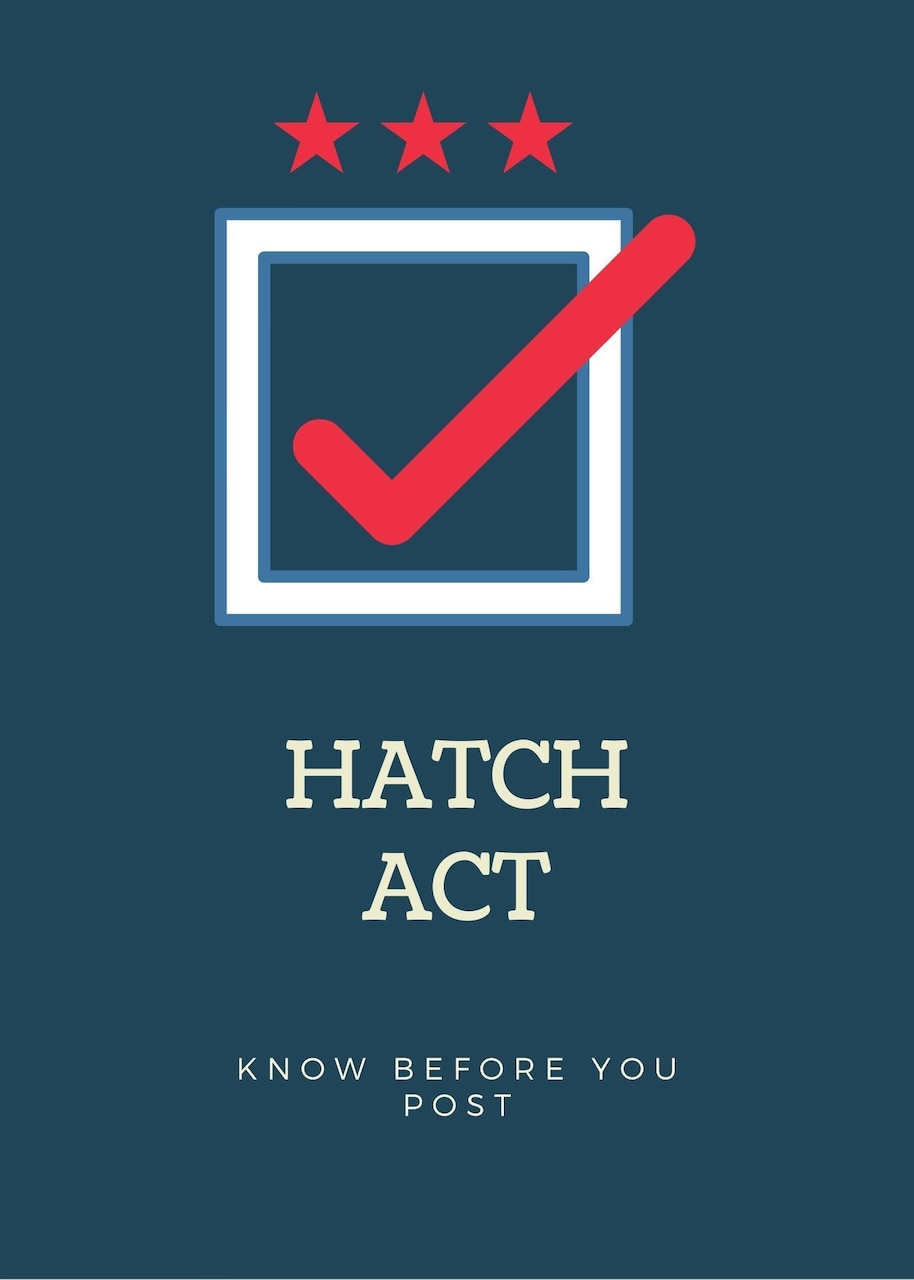 """Check mark within a box to depict a """"vote"""" with """"Hatch Act: know before you post"""" in all caps underneath the box. Three stars reside at top of the image."""