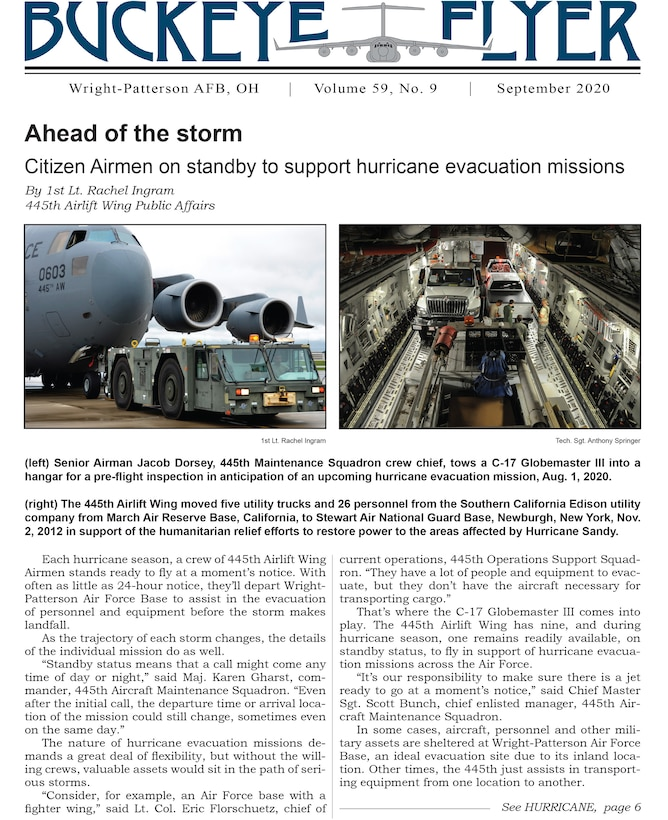 The September 2020 issue of the Buckeye Flyer is now available. The official publication of the 445th Airlift Wing includes eight pages of stories, photos and features pertaining to the 445th Airlift Wing, Air Force Reserve Command and the U.S. Air Force.