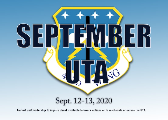 The 403rd Wing, Keesler Air Force Base, Mississippi, will have a Unit Training Assembly Sept. 12-13, 2020. The UTA is mandatory for mission essential Airmen and optional for others based on commanders' discretion. (U.S. Air Force graphic by Lt. Col. Marnee A.C. Losurdo)