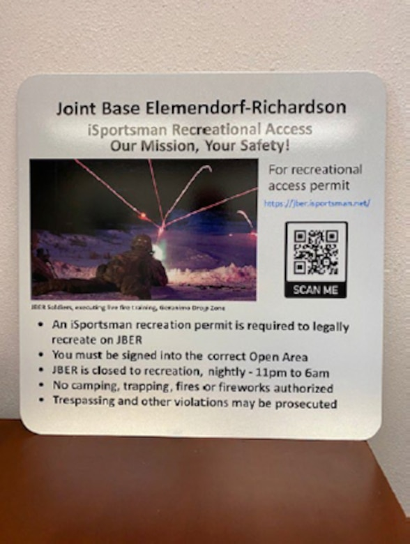 This signage will be placed at each official entry control point around the Joint Base Elmendorf-Richardson training areas.