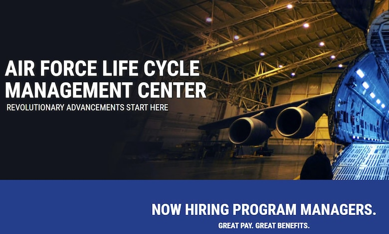 The Air Force Life Cycle Management Center is seeking to fill multiple program manager positions in both the Digital and Command, Control, Communications, Intelligence and Networks Directorates. Applicants must submit resumes by 11:59 p.m. EST on Sept. 9 at https://afciviliancareers.com/aflcmc/.