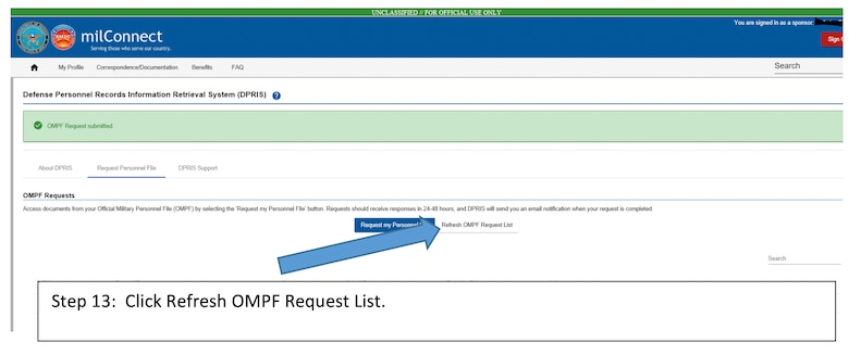 Service members who separated or retired after 2004 can now access their Defense Personnel Record Information (DPRIS) through milConnect.