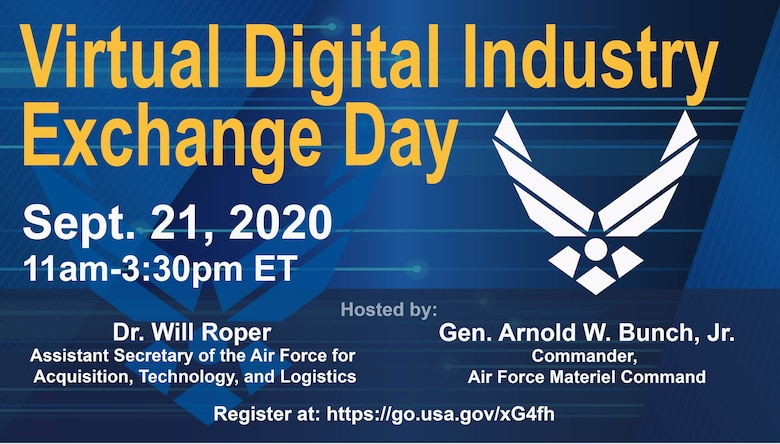 The Air Force is inviting industry and academia to join air and space professionals from across the Department for a Digital Campaign Virtual Industry Exchange Day Sept. 21.