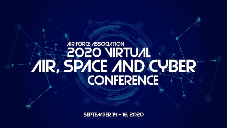 "The Air Force Association 2020 Air, Space and Cyber Conference graphic. (U.S. Air Force graphic by Rosario ""Charo"" Gutierrez)"