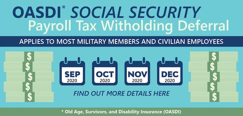 Graphic depicting military personnel and DoD civilians will see a tax break in their paychecks beginning September 2020 through the end of the calendar year.