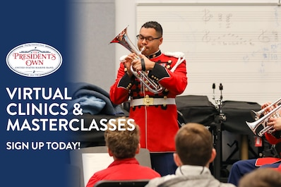 """Music educators at the high school and university levels can sign up now for virtual clinics and masterclasses taught by musicians of """"The President's Own"""" United States Marine Band. These sessions will take place between Oct. 5 and Nov. 13, 2020, and can be used in both virtual or in-person classroom settings. Please note that this free resource is available on a first-come, first-served basis."""