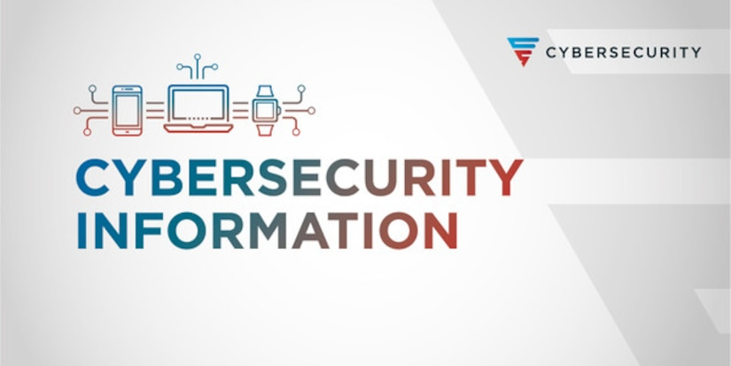 """NSA Cybersecurity graphic containing title """"Cybersecurity Information"""".  Indicates the associated article is an NSA Cybersecurity Information product."""